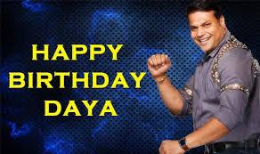 Happy birth day daya